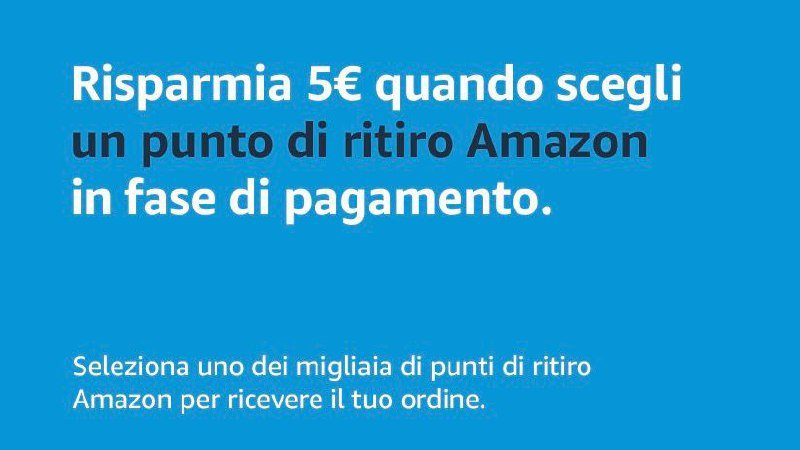 Codice Sconto Amazon PRENDI5 Amazon Locker Punti ritiro