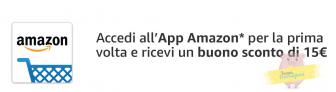 Buono sconto di 15  Euro per chi accede all'app Amazon per la prima volta!